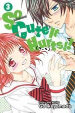 So Cute It Hurts!!, Vol. 3 by Go Ikeyamada (2015, Paperback)