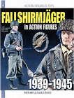 12 Inch Fallschirmjager: In Action Figures by Yaan Collignon, Raymond Giuliani (Paperback, 2006)