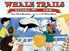 Whale Trails, Before and Now by Lesa Cline-Ransome (Hardback, 2015)