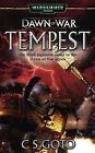 Dawn of War, Tempest by C.S. Goto (Paperback, 2006)