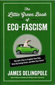 The-Little-Green-Book-of-Eco-Fascism-by-James-Delingpole-2013-Hardcover-Book