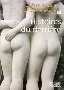 HISTOIRES-DU-DERRIERE-Dr-JEAN-GORDIN-Dr-OLIVIER-MARTY