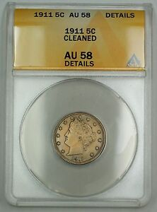 1911-Liberty-V-Nickel-Coin-5c-ANACS-AU-58-Details-Cleaned