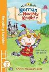 Norman the Naughty Knight by Smriti Prasadam-Halls (Paperback, 2016)