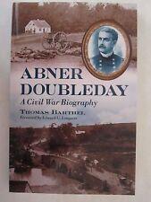 Abner Doubleday : A Civil War Biography (2010, Paperback)