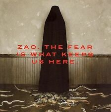 The Fear Is What Keeps Us Here by Zao (CD, Jun-2006, Ferret Music (USA))