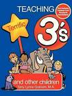 Teaching Terrific Threes: And Other Toddlers by Terry Lynne Graham (Paperback, 1997)