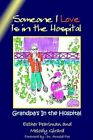 Someone I Love Is in The Hospital 9781403352095 Paperback P H