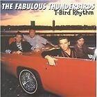 The Fabulous Thunderbirds - T-Bird Rhythm [Remastered] (2011)