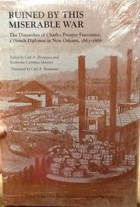 Ruined-by-this-Miserable-War-Brasseaux-UT-Press-hardcover-New