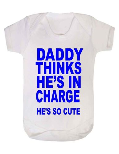 Personalised Baby Vest Baby Grow Daddy Thinks He/'s In Charge v10