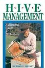 Hive Management: A Seasonal Guide for Beekeepers by Richard E. Bonney (Paperback, 1991)