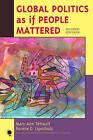 Global Politics as If People Mattered by Professor Mary Ann Tetreault, Ronnie D. Lipschutz (Paperback, 2009)