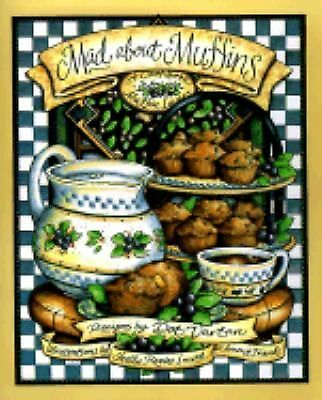 Mad About Muffins: A Cookbook for Muffin Lovers