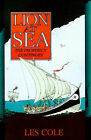 Lion at Sea: The Prophecy Continues by Les Cole (Paperback / softback, 2001)