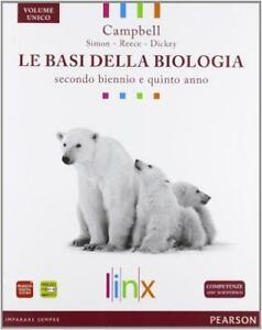Le basi della biologia. Per il triennio delle Scuole superio  Buono -12789