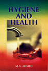 Hygiene and Health by M.N. Ahmad (Hardback, 2006)