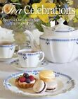 Tea Celebrations: Special Occasions for Afternoon Tea by Hoffman Media (Hardback, 2012)
