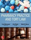 Pharmacy Practice and Tort Law by James Pinder, Mark Berns, Fred G. Weissman (Paperback, 2016)