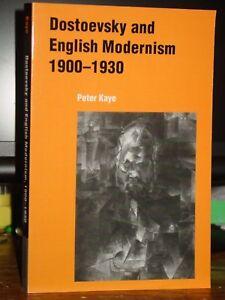 Dostoevsky and English Modernism 1900–1930
