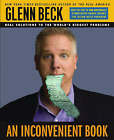 An Inconvenient Book: Real Solutions to the World's Biggest Problems by Glenn Beck (Other book format, 2008)