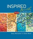 Inspired Faith: 365 Days a Year: Daily Motivation in God's Word by Thomas Nelson (Hardback, 2012)