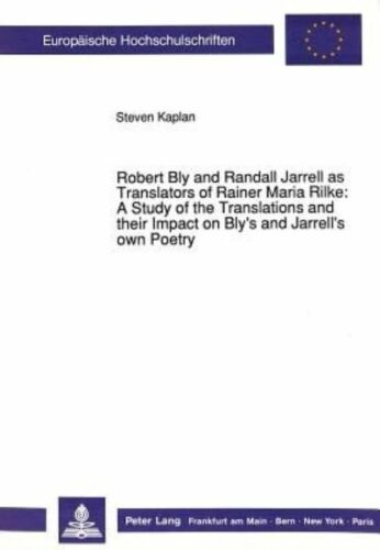 1 of 1 - USED (LN) Robert Bly and Randall Jarrell as Translators of Rainer Maria Rilke:-: