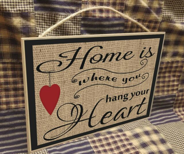 """Home Is Where You Hang Your Heart Burlap Look Sign 10.5/""""X7/"""""""