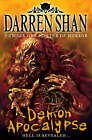 Demon Apocalypse (The Demonata, Book 6) by Darren Shan (Paperback, 2008)