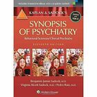 Kaplan and Sadock's Synopsis of Psychiatry: Behavioral Sciences/Clinical Psychiatry by Pedro Ruiz, Benjamin J. Sadock, Virginia Alcott Sadock (Paperback, 2014)