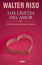Los Limites Del Amor de Walter Riso- Hasta Donde Amarte Sin Renunciar-en español