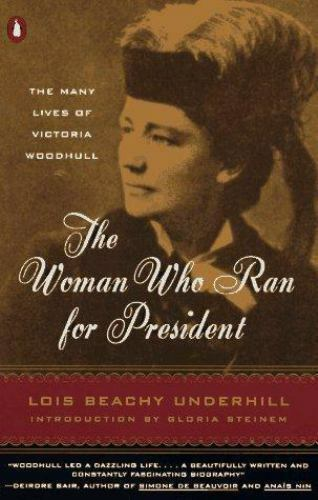 LOIS B. UNDERHILL - Woman Who Ran For President - PAPERBACK