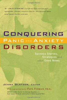 Conquering Panic and Anxiety Disorders Success Stories ...