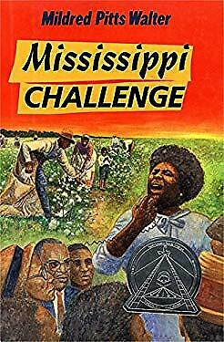 Mississippi Challenge by Walter, Mildred Pitts-ExLibrary