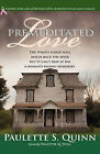 Premeditated Love by Paulette S. Quinn (Hardback, 2008)
