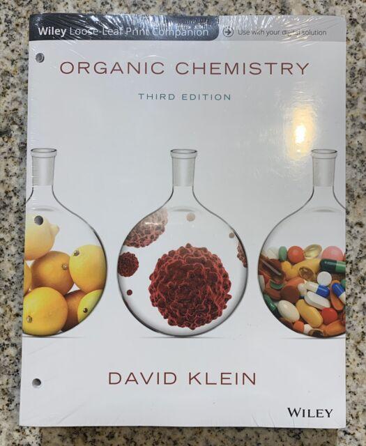 Organic Chemistry 3rd Edition David Klein. Binder Ready