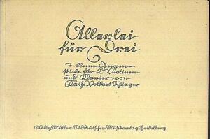 Allerlei für Drei - Käthe Volkart ( zwei Violinen und Klavier )