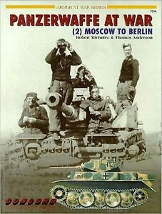 Panzerwaffe-at-War-MOSCOW-TO-BERLIN-2-By-Robert-Michulec-NUOVO-NEW