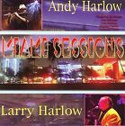 Miami Sessions * by Andy Harlow (CD, Aug-2007, CD Baby (distributor))