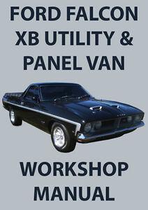 ford falcon xb series utility panel van workshop manual 1973 1976 rh ebay com au Ford Falcon xB Interceptor Ford Falcon