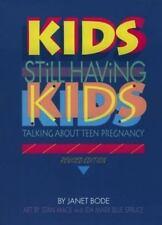 Single Titles-Teen Issues: Kids Still Having Kids : People Talk about Teen...