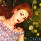 These Four Worlds [Digipak] by Maple Bee (CD, Apr-2013, XIE Recordings)