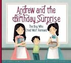 Andrew and the Birthday Surprise: The Boy Who Cried Wolf Remixed by Connie Colwell Miller (Hardback, 2016)