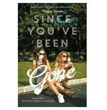 Since You've Been Gone by Morgan Matson (2014, Hardcover)