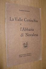 BENIAMINO BERTRANDO LA VALLE CENISCHIA E L'ABBAZIA DI NOVALESA EDIT.PEDRINI