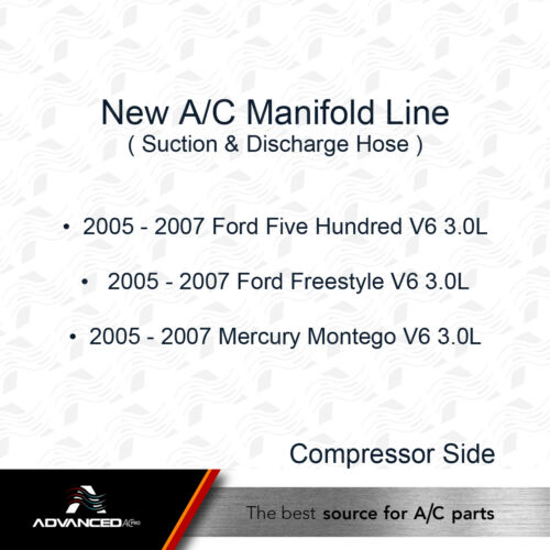 Freestyle 2005-2007 Five Hundred Mercury V6 AC A//C Manifold Line Fits