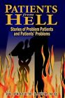Patients From Hell by Dr Tracy M Baker 9781420814354 Paperback 2005