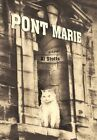 Pont Marie 9781462006137 by Al Stotts Hardcover