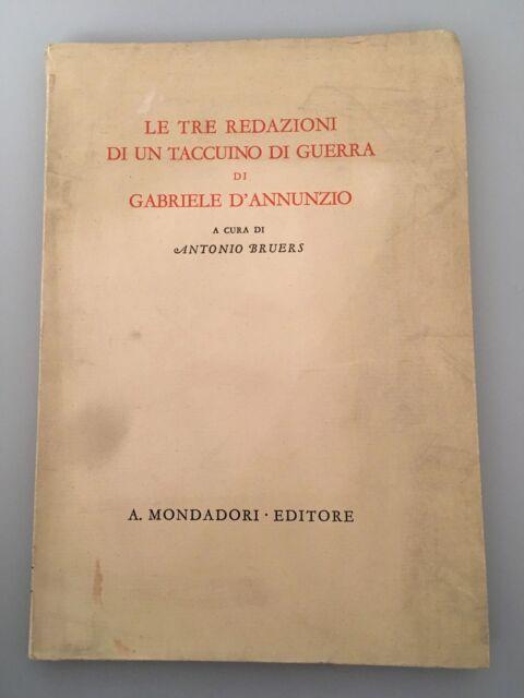1942 * Le tre redazioni di un taccuino di guerra di Gabriele D'Annunzio * Bruers