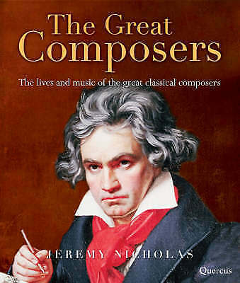 """""""AS NEW"""" Nicholas, Jeremy, The Great Composers: The Lives of the 50 Greatest Cla"""